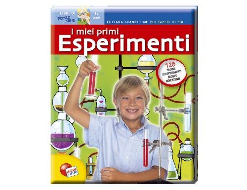 I miei primi esperimenti