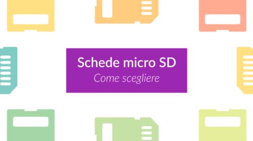 Come scegliere una buona scheda micro SD