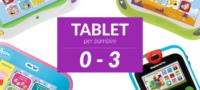 I migliori tablet per bimbi sotto 3 anni di età