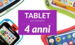 Tablet per bambini di 4anni