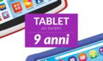 Tablet per bambini di 9anni