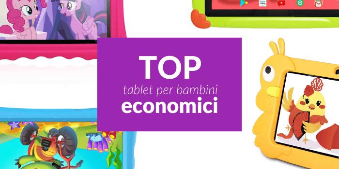 Migliori tablet economici per bambini